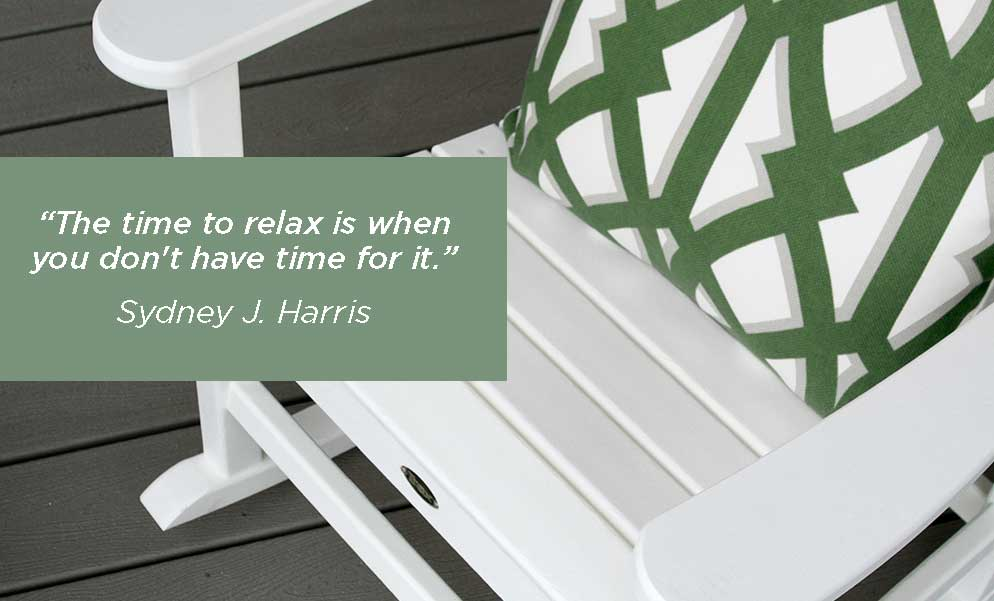 Time-to-Relax-Quote-Trex-Furniture-Blog